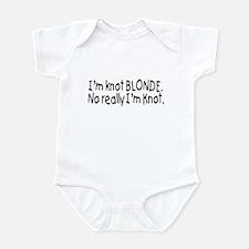 I'm Knot A Blonde, Really I'm Knot Infant Bodysuit