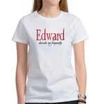 Edward dazzles me frequently Women's T-Shirt