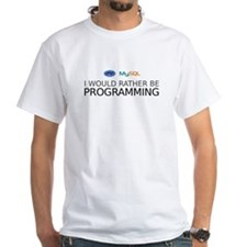 I'd rather be programming Shirt