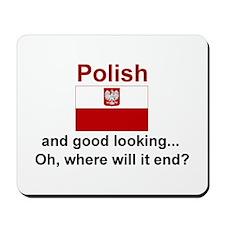 Good Looking Polish Mousepad