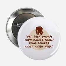 "Troll Under the Bridge 2.25"" Button"