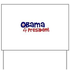 Obama 4 President Yard Sign