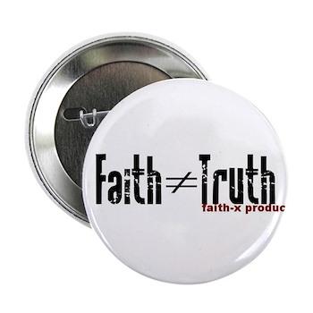 faith not truth
