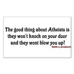 The good thing about Atheists