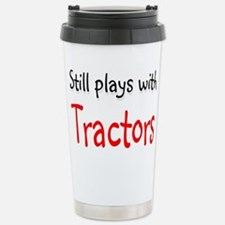Still plays with Tractors Travel Mug