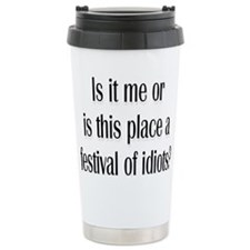 Festival Of Idiots? Thermos Mug