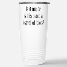 Festival Of Idiots? Thermos Mug