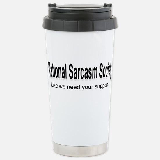 National Sarcasm Society ... Stainless Steel Trave