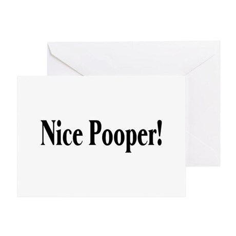 Nice Pooper! Greeting Card