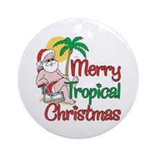MERRY TROPICAL CHRISTMAS! Ornament (Round)