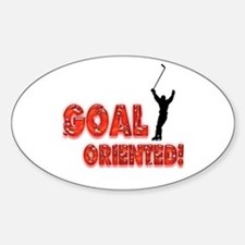 Goal Oriented Oval Decal