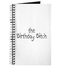 The Birthday Bitch Journal