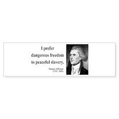 Thomas Jefferson 15 Bumper Bumper Sticker