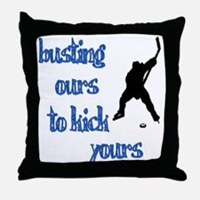 Busting Ours Throw Pillow