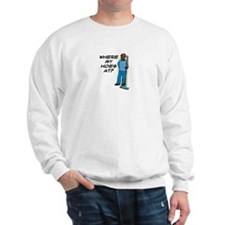 """""""Where My Hoes At?"""" Sweatshirt"""