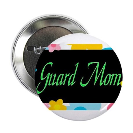 "Guard Mom Framed 2.25"" Button"