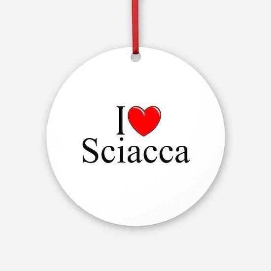 """""""I Love (Heart) Sciacca"""" Ornament (Round)"""