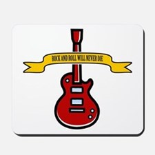 Rock Will Never Die Mousepad