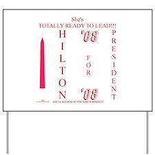 HILTON '08 Yard Sign