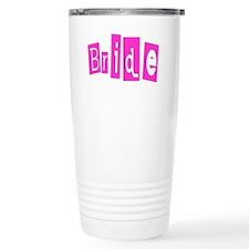Bride (Hot Pink) Travel Mug