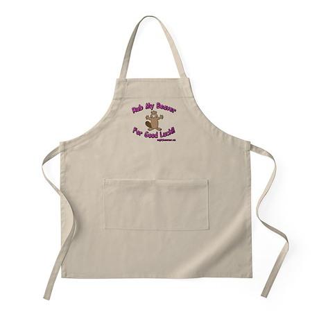Rub My Beaver For Good Luck!! BBQ Apron