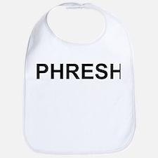 """""""Phresh"""" Bib"""