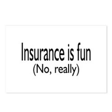 Insurane Is Fun, No Really Postcards (Package of 8