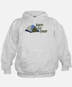 Born To Camp Hoodie