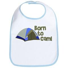 Born To Camp Bib