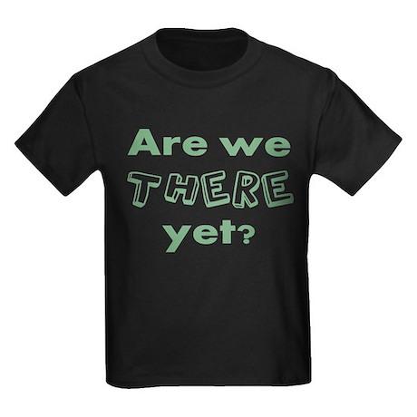 Are We There Yet Kids Dark T-Shirt