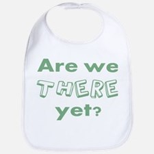 Are We There Yet Bib