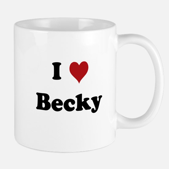 I Love Becky Mug