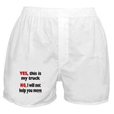 YES, THIS IS MY TRUCK Boxer Shorts