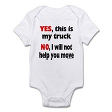 YES, THIS IS MY TRUCK Infant Bodysuit