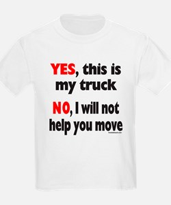 YES, THIS IS MY TRUCK T-Shirt