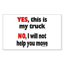 YES, THIS IS MY TRUCK Rectangle Decal