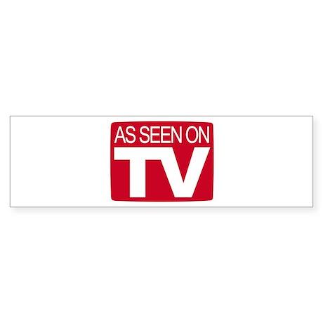 As Seen On TV Bumper Sticker