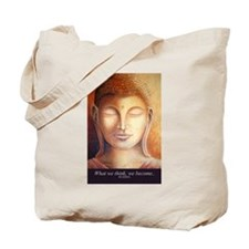 What we think, we become. Buddha Bag