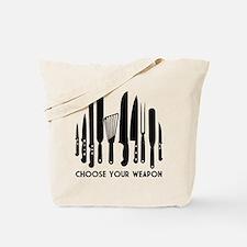 Choose Weapon Tote Bag