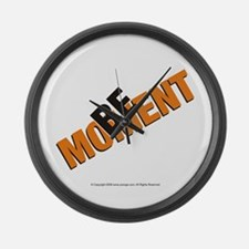 Be in the Moment Large Wall Clock
