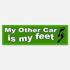 My Other Car is My Feet Bumper Bumper Bumper Sticker