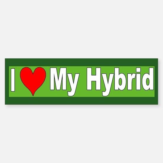 I Love My Hybrid Bumper Bumper Bumper Sticker