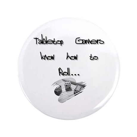 """Tabletop Gamers 3.5"""" Button"""
