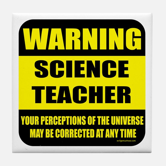 Warning science teacher Tile Coaster