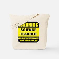 Warning science teacher Tote Bag
