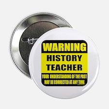 "Warning history teacher sign 2.25"" Button"