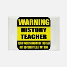 Warning history teacher sign Rectangle Magnet