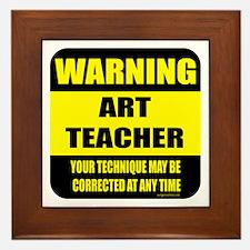 Warning art teacher sign Framed Tile