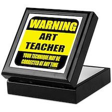 Warning art teacher sign Keepsake Box