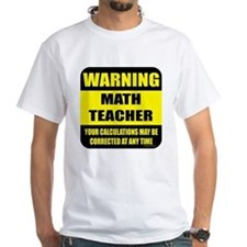 Warning math teacher sign Shirt